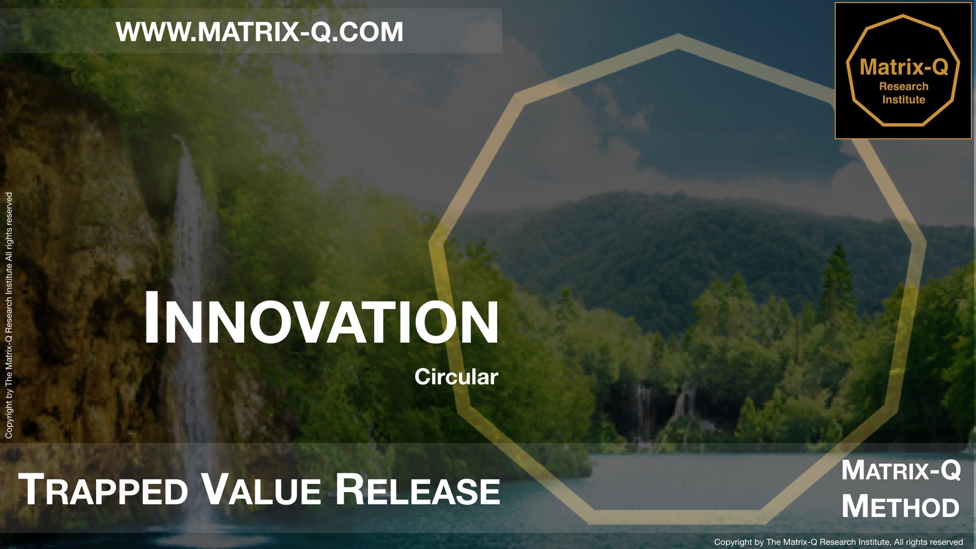 MQRI Matrix-Q Innovation Trapped Value Release.011