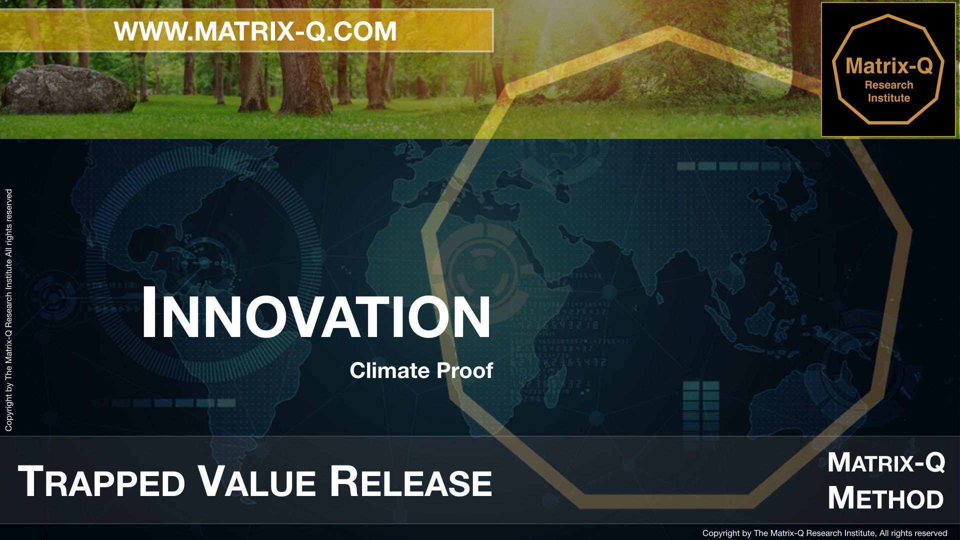 MQRI Matrix-Q Innovation Trapped Value Release.012