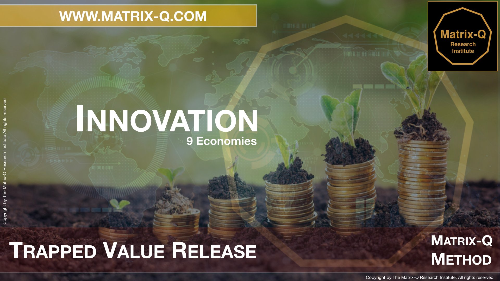 MQRI Matrix-Q Innovation Trapped Value Release.013