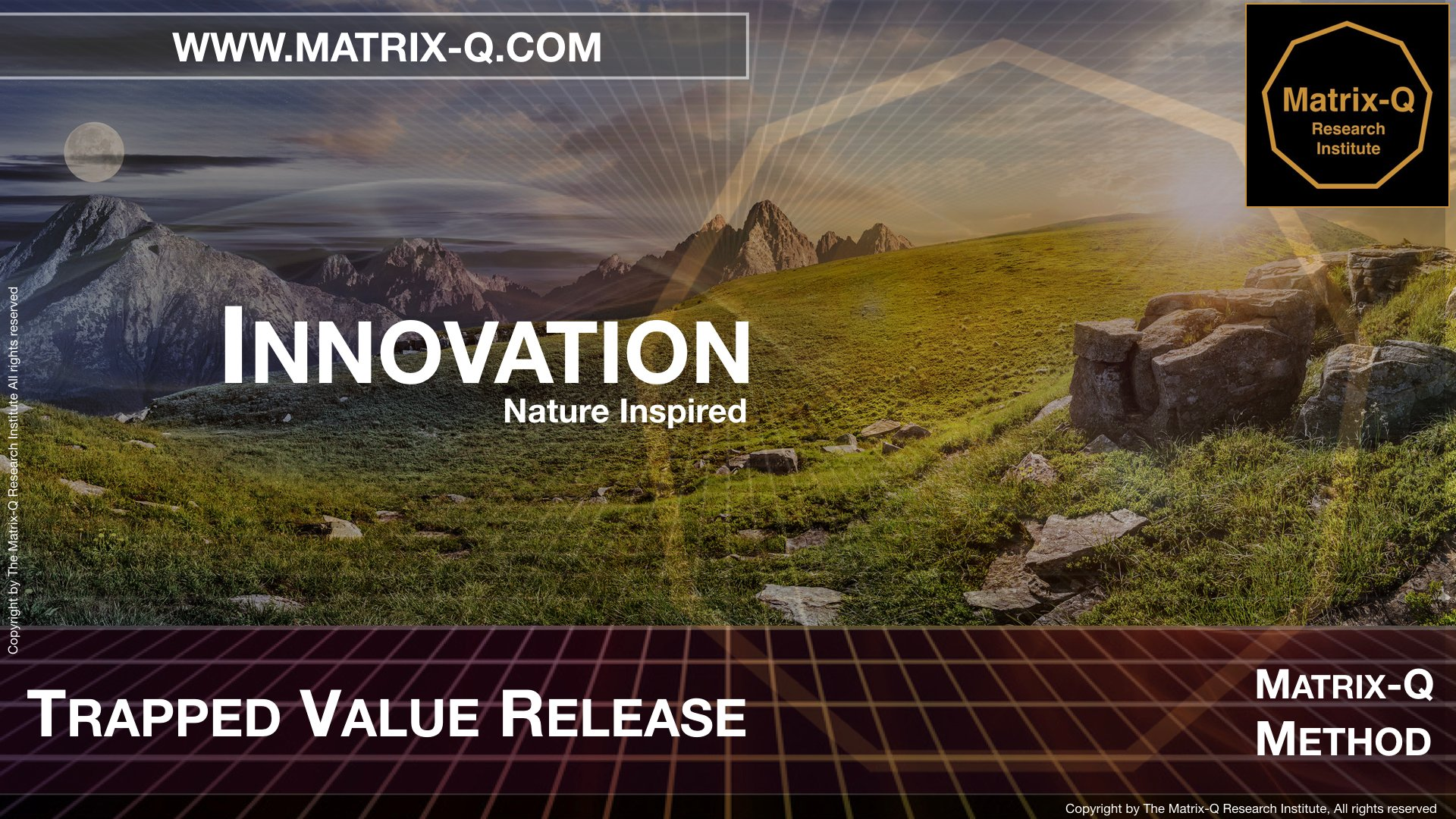 MQRI Matrix-Q Innovation Trapped Value Release.014