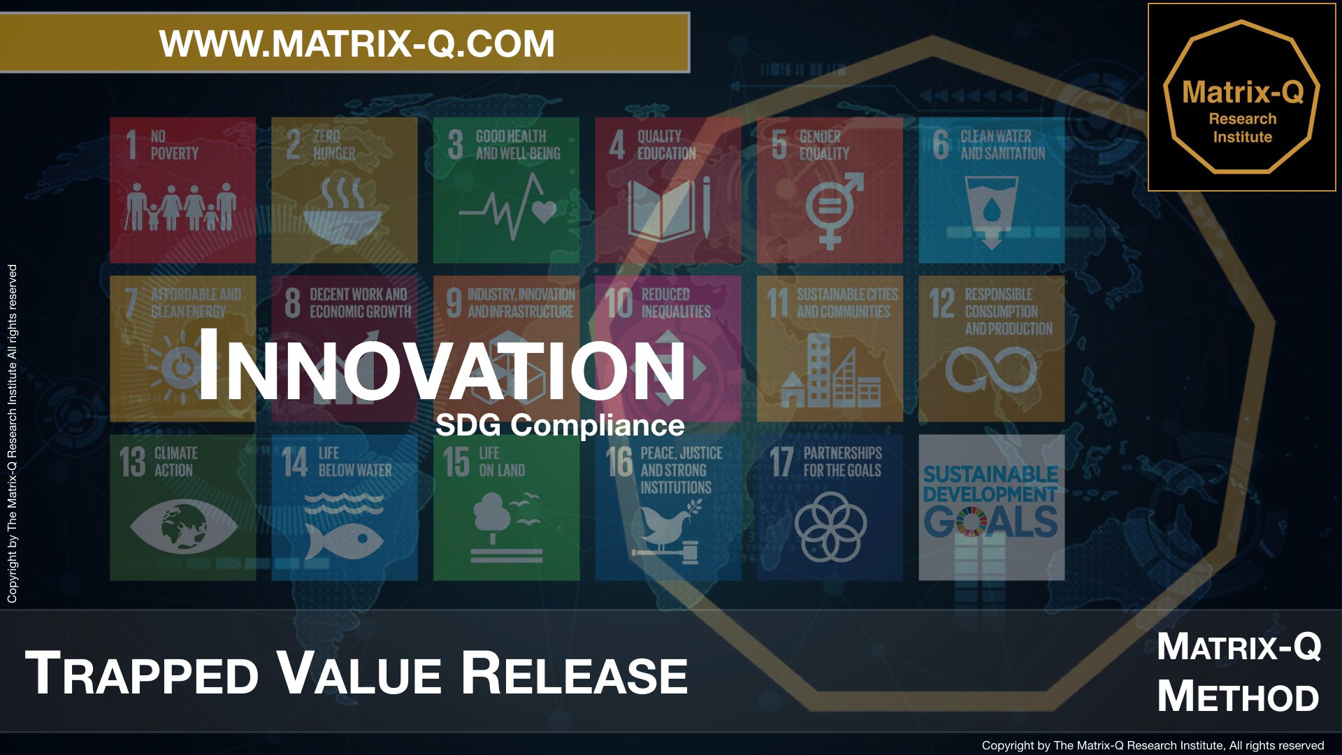 MQRI Matrix-Q Innovation Trapped Value Release.015